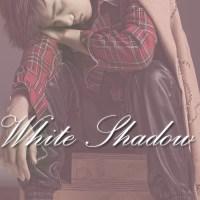 [Vignette] White Shadow