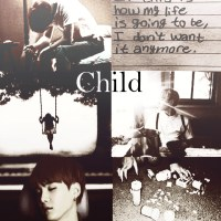 [Ficlet] Child