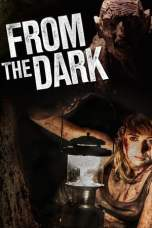Nonton From the Dark (2014) Subtitle Indonesia Terbaru Download Streaming Online Gratis