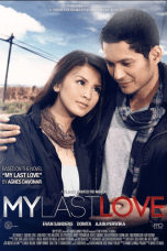 Nonton My Last Love (2012) Subtitle Indonesia Terbaru Download Streaming Online Gratis