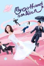Nonton My Girlfriend is an Alien Subtitle Indonesia Terbaru Download Streaming Online Gratis
