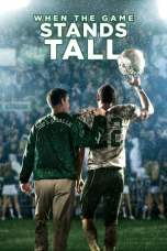 Nonton When the Game Stands Tall (2014) Subtitle Indonesia Terbaru Download Streaming Online Gratis