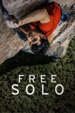Nonton Free Solo (2018) Subtitle Indonesia Terbaru Download Streaming Online Gratis