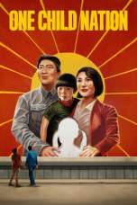 Nonton One Child Nation (2019) Subtitle Indonesia Terbaru Download Streaming Online Gratis