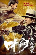 Nonton Ip Man and Four Kings (2019) Subtitle Indonesia Terbaru Download Streaming Online Gratis