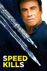 Nonton Speed Kills (2018) Subtitle Indonesia Terbaru Download Streaming Online Gratis