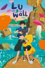 Nonton Lu Over the Wall (2017) Subtitle Indonesia Terbaru Download Streaming Online Gratis