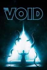 Nonton The Void (2016) Subtitle Indonesia Terbaru Download Streaming Online Gratis