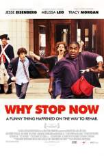 Nonton Why Stop Now? (2012) Subtitle Indonesia Terbaru Download Streaming Online Gratis