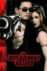 Nonton The Replacement Killers (1998) Subtitle Indonesia Terbaru Download Streaming Online Gratis