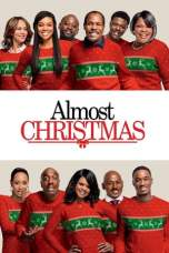 Nonton Almost Christmas (2016) Subtitle Indonesia Terbaru Download Streaming Online Gratis