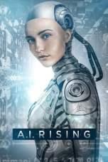 Nonton A.I. Rising (2018) Subtitle Indonesia Terbaru Download Streaming Online Gratis