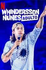 Nonton Whindersson Nunes: Adulto (2019) Subtitle Indonesia Terbaru Download Streaming Online Gratis