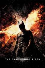 Nonton The Dark Knight Rises (2012) Subtitle Indonesia Terbaru Download Streaming Online Gratis