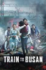 Nonton Train to Busan (2016) Subtitle Indonesia Terbaru Download Streaming Online Gratis