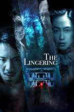 Nonton The Lingering (2018) Subtitle Indonesia Terbaru Download Streaming Online Gratis
