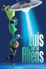 Nonton Luis & the Aliens (2018) Subtitle Indonesia Terbaru Download Streaming Online Gratis