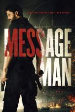 Nonton Message Man (2018) Subtitle Indonesia Terbaru Download Streaming Online Gratis