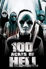 Nonton 100 Acres of Hell (2019) Subtitle Indonesia Terbaru Download Streaming Online Gratis