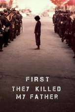 Nonton First They Killed My Father (2017) Subtitle Indonesia Terbaru Download Streaming Online Gratis