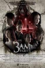 Nonton 3 am Part 3 (2018) Subtitle Indonesia Terbaru Download Streaming Online Gratis