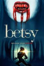 Nonton Betsy (2019) Subtitle Indonesia Terbaru Download Streaming Online Gratis