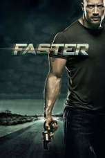 Nonton Faster (2010) Subtitle Indonesia Terbaru Download Streaming Online Gratis