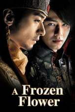 Nonton A Frozen Flower (2008) Subtitle Indonesia Terbaru Download Streaming Online Gratis