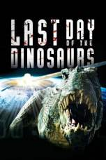 Nonton Last Day of the Dinosaurs (2010) Subtitle Indonesia Terbaru Download Streaming Online Gratis