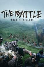 Nonton The Battle: Roar to Victory (2019) Subtitle Indonesia Terbaru Download Streaming Online Gratis