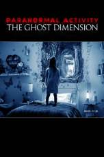 Nonton Paranormal Activity: The Ghost Dimension (2015) Subtitle Indonesia Terbaru Download Streaming Online Gratis