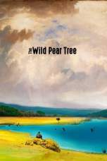 Nonton The Wild Pear Tree (2018) Subtitle Indonesia Terbaru Download Streaming Online Gratis