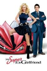Nonton My Super Ex-Girlfriend (2006) Subtitle Indonesia Terbaru Download Streaming Online Gratis