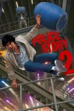 Nonton Police Story 2 (1988) Subtitle Indonesia Terbaru Download Streaming Online Gratis