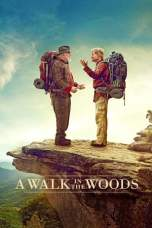 Nonton A Walk in the Woods (2015) Subtitle Indonesia Terbaru Download Streaming Online Gratis