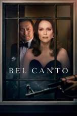 Nonton Bel Canto (2018) Subtitle Indonesia Terbaru Download Streaming Online Gratis