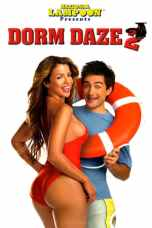 Nonton Dorm Daze 2 (2006) Subtitle Indonesia Terbaru Download Streaming Online Gratis