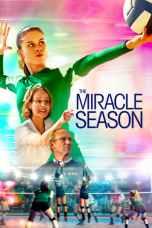 Nonton The Miracle Season (2018) Subtitle Indonesia Terbaru Download Streaming Online Gratis