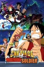 Nonton One Piece: The Giant Mechanical Soldier of Karakuri Castle (2006) Subtitle Indonesia Terbaru Download Streaming Online Gratis