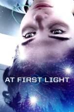 Nonton At First Light (2018) Subtitle Indonesia Terbaru Download Streaming Online Gratis