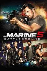 Nonton The Marine 5: Battleground (2017) Subtitle Indonesia Terbaru Download Streaming Online Gratis