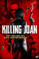 Nonton Killing Joan (2018) Subtitle Indonesia Terbaru Download Streaming Online Gratis