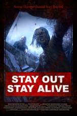 Nonton Stay Out Stay Alive (2019) Subtitle Indonesia Terbaru Download Streaming Online Gratis