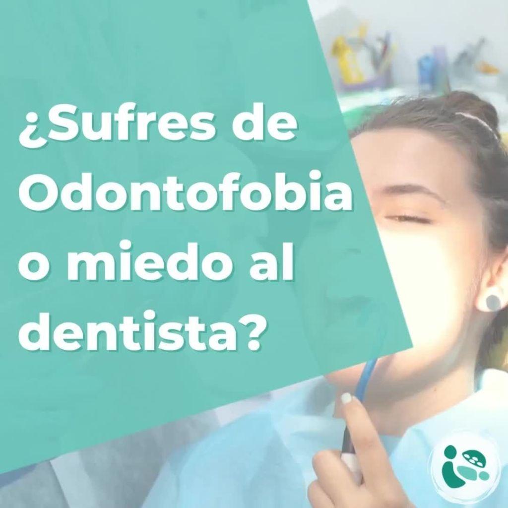 ¿Sufres de Odontofobia o miedo al dentista? Una visita al dentista produce un
