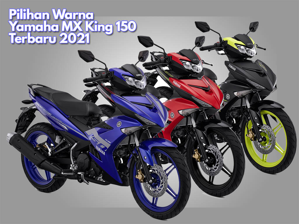 pilihan warna yamaha mx king 2021