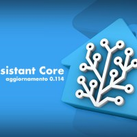 HOT – Aggiornamento 0.114 per Home Assistant Core