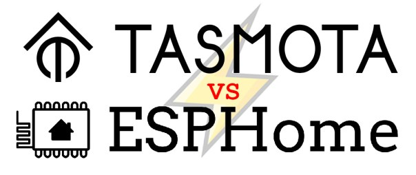 Tasmota vs ESPHome