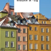 Travelling in Warsaw in -15° celcius - some tips