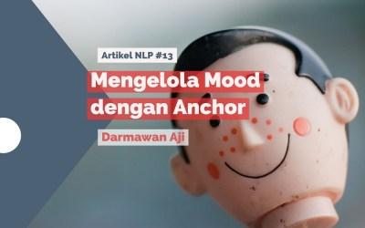 Mengelola Mood dengan Anchoring