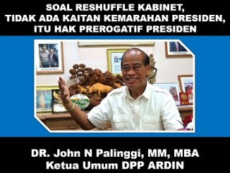 Soal Reshuffle Kabinet, DR John Palinggi: Tidak ada Kaitan Kemarahan Presiden, Itu Hak Prerogatif